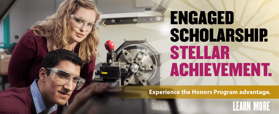 Engaged scholarship. Stellar achievement. Click to learn more about the Honors Program.