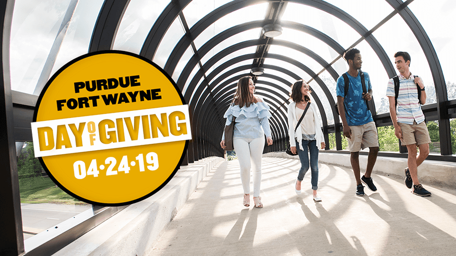 Purdue Fort Wayne Day of Giving - April 24, 2019