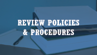 Review Policies & Procedures